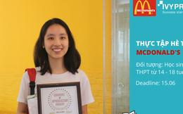 """Tranh cãi quanh chương trình thực tập hè không lương tại McDonald's Việt Nam: """"Bóc lột"""" sức lao động với trẻ vị thành niên?"""