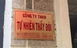 Không thể nhịn cười với những tên doanh nghiệp độc, lạ ở Việt Nam: Cười lên cái coi, Tự nhiên thấy đói...