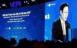 Phó Thủ tướng Vương Đình Huệ: Thanh toán di động sẽ bùng nổ và phổ cập tại Việt Nam như chúng ta đã làm với điện thoại di động 10 năm trước