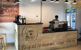 Công Phượng bất ngờ mở quán cà phê tại Pleiku, vừa đá bóng, vừa kinh doanh