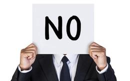"""Nói """"không"""" cũng là cả một nghệ thuật và đây là cách khiến bạn học được nó"""