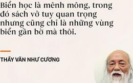 Những câu nói chạm đến trái tim mọi thế hệ học trò của thầy Văn Như Cương