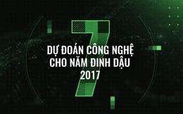 7 dự đoán công nghệ cho năm Đinh Dậu 2017, xin chúc mừng năm mới