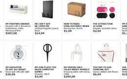 IKEA mới thay thế toàn bộ tên sản phẩm bằng những câu than phiền và khiến người tiêu dùng cực kỳ thích thú
