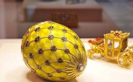 Tỷ phú Nga mạnh tay chi 100 triệu USD mua… 9 quả trứng vàng và câu chuyện bất ngờ phía sau