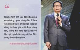 Lời nhắn nhủ của Phó Thủ tướng Vũ Đức Đam với niềm tự hào của viễn thông Việt