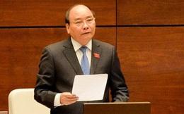 Tuần sau, Thủ tướng và các Bộ trưởng sẽ trả lời chất vấn Quốc hội 4 nhóm vấn đề lớn