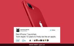 7 phản ứng vui nhộn của cộng đồng mạng khi iPhone 7 ĐỎ RỰC ra đời