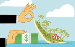 Bao nhiêu tài sản của thế giới đang được cất giấu ở các thiên đường thuế?