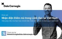 Dale Carnegie khởi động khảo sát 'Nhận diện điểm mù trong lãnh đạo' tại Việt Nam