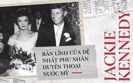 Sau những bi kịch sảy thai, chứng kiến chồng bị ám sát, Đệ nhất Phu nhân Tổng thống Mỹ Jacquline Kennedy vẫn bản lĩnh như chưa bao giờ bị khuất phục!