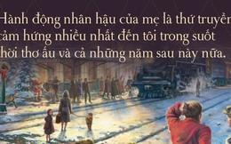 9 câu chuyện Giáng sinh sẽ khiến bạn tin vào phép màu cuộc sống từ những điều bình dị nhất