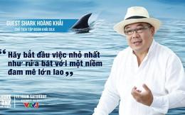 """'Cá mập' Hoàng Khải: 'Shark' suy nghĩ rất nhanh, chỉ cần 1 phút để định giá startup, có thể """"nhìn cái kết luôn"""""""
