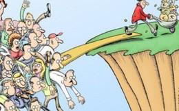 """Tốc độ """"sốc"""" 2 ngày xuất hiện 1 tỷ phú là dấu hiệu của một hệ thống kinh tế thất bại?"""