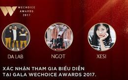 """Dàn nghệ sĩ Underground đình đám hứa hẹn mang đến những điều bất ngờ tại Gala """"WeChoice Awards 2017"""""""