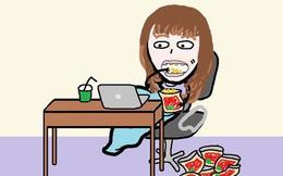 Trên đời luôn có một loại con gái: 8 tiếng đi làm thì đến 5 tiếng là để... ăn