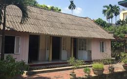Cố TBT Đỗ Mười nhiều lần từ chối cho xây lại ngôi nhà nơi sinh thành dù bị hư hỏng nặng