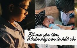 """Cuộc sống của 2 đứa trẻ mất bố mẹ sau vụ cháy lớn ở Đê La Thành: """"Con chỉ biết pha sữa chứ không dám bế em, sợ em ngã"""""""