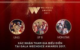 """Lip B, Monstar và Uni5 hứa hẹn khuấy động sân khấu Gala """"WeChoice Awards 2017"""" bằng loạt tiết mục ấn tượng"""