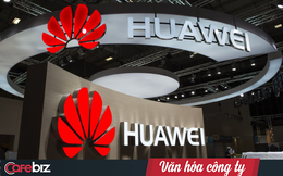 Vì sao tập đoàn sáng tạo như Huawei có đến 16.000 nhân viên nhưng chỉ cho 300 người được đóng góp ý tưởng chiến lược?