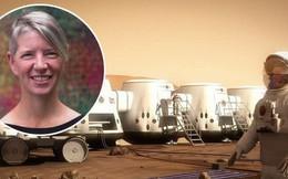 """Bạn có dám làm một chuyến """"một đi không trở lại"""" lên Sao Hỏa không? Người phụ nữ này thì sẵn sàng đấy!"""