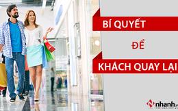 Sales giỏi có bí quyết gì để dù làm chỗ nào cũng khiến khách hàng cũ quay lại?