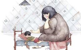 """Ngày của Mẹ: Cùng ngắm bộ tranh về những điều thiêng liêng nhất dành cho con nhưng """"chưa bao giờ mẹ kể"""""""