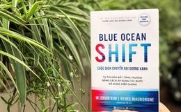 Cuộc Dịch Chuyển Đại Dương Xanh: Bản đồ dẫn lối tới thị trường không còn cạnh tranh
