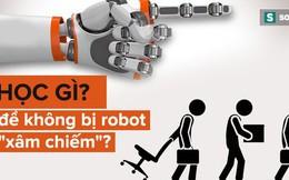 """800 triệu người sẽ mất việc làm, Hiệu trưởng ĐH KHXH&NV: Học gì để robot không thể """"bắt chước""""?"""