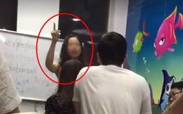 """Sốc với clip cô giáo tiếng Anh xưng hô mày - tao, chửi học viên là """"con lợn"""" và đuổi ra khỏi lớp vì không chịu đóng phạt 100k"""