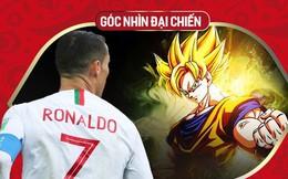 """Góc nhìn đại chiến: Ronaldo không phải """"người ngoài hành tinh"""", mà là Songoku đời thật"""