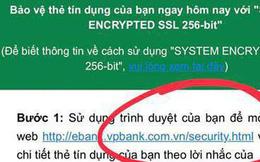 VPBank lên tiếng về email giả danh được gửi cho khách hàng để đánh cắp thông tin thẻ tín dụng