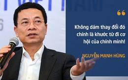 10 phát ngôn truyền cảm hứng của ông Nguyễn Mạnh Hùng dành cho giới trẻ
