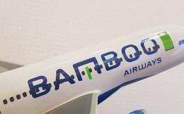 Hoàn tất thẩm định, hồ sơ của Bamboo Airways đủ điều kiện bay