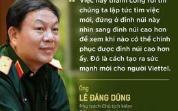 Thiếu tướng Lê Đăng Dũng giữ chức phụ trách Chủ tịch kiêm Tổng giám đốc Viettel