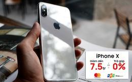 """iPhone X giảm """"sốc"""" đến 7,5 triệu đồng tại FPT Shop"""