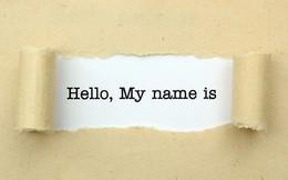 Muốn startup, có ý tưởng nhưng để đặt được một cái tên hoàn hảo bạn cần nắm vững những điều sau