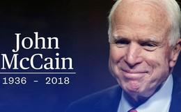 NÓNG: Thượng nghị sĩ John McCain qua đời ở tuổi 81 do căn bệnh ung thư não