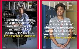 Đây là cuộc sống nếu bạn trở thành một giáo viên tại Mỹ: 'Tôi làm 3 công việc và hiến máu để chi trả hóa đơn hàng ngày'