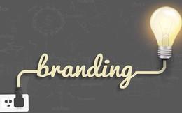 """Các cấp độ làm thương hiệu: Từ hữu xạ tự nhiên hương đến chiến lược """"chuẩn từ gốc"""""""