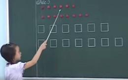 """Hàng loạt clip học sinh đọc bằng hình tròn, hình vuông được chia sẻ gây """"bão"""""""