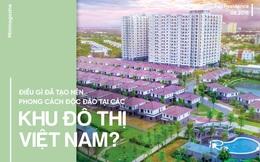 Điều gì đã tạo nên phong cách độc đáo tại các khu đô thị Việt Nam?