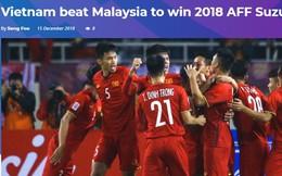 Báo Malaysia và quốc tế nói gì khi tuyển Việt Nam vô địch AFF Cup 2018?