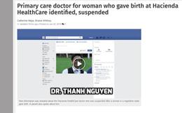 Mỹ: Sa thải bác sĩ gốc Việt trong vụ án chấn động mẹ hôn mê sinh con