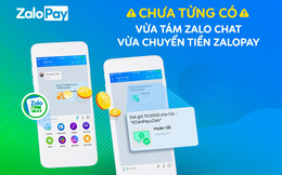 Chuyển tiền trong khung chat Zalo: Chiến lược cạnh tranh 'lợi hại' của ZaloPay