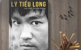 2 bài học xương máu để vươn tới thành công của huyền thoại võ thuật Lý Tiểu Long