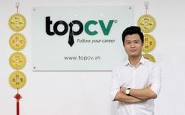 CEO TopCV: Khởi nghiệp không quan trọng trẻ hay già, quan trọng là chuẩn bị sẵn sàng cho việc đó, chưa đi làm bao giờ thì đừng mong làm chủ!