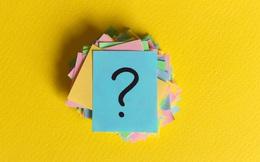 Người bình thường chỉ tập trung vào câu trả lời, người giỏi sẽ đào sâu câu hỏi vì lý do sau