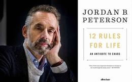 Số phận kì lạ của '12 RULES FOR LIFE' - Cuốn sách gây bão tranh luận nhưng vẫn bán được hơn 3 triệu bản trên thế giới