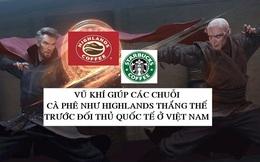 Thành công khắp thế giới vì sao Starbucks, Gloria Jeans chịu 'thất trận' trước những chuỗi như Highlands Coffee hay The Coffee House ở Việt Nam?